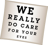 We Really Do Care For Your Eyes